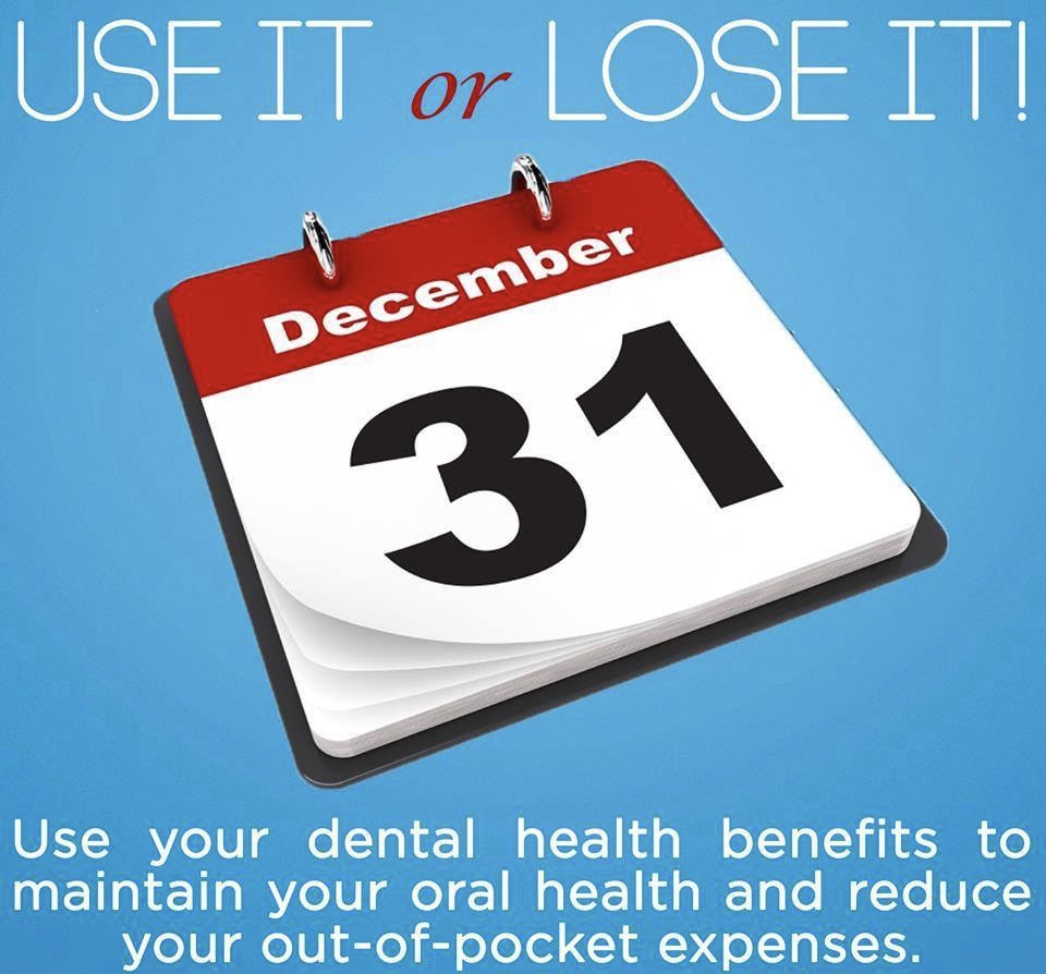 Use Your DENTAL INSURANCE Benefits (don't LOSE them)!